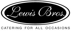 Lewis Bros. - Quality Catering for all Occassions.